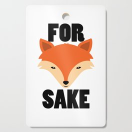 FOR FOX SAKE Cutting Board