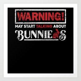 Bunny Warning Art Print