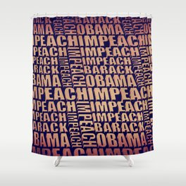 Impeach Barack Obama Shower Curtain