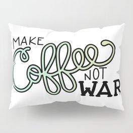 Coffee Not War (Seaside) Pillow Sham