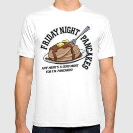 Friday Night Pancakes T-shirt