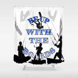 Be Up With The Boards Text And Kitesurfer Vector Shower Curtain
