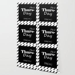 Thursday Wallpaper
