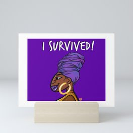 I Survived! PURPLE! Mini Art Print