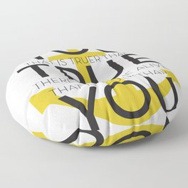Youer Than You Floor Pillow