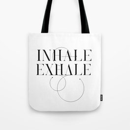 Inhale Exhale Typography Tote Bag