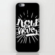 Now or Never iPhone & iPod Skin