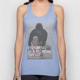 Running Is A Mental Sport Unisex Tank Top