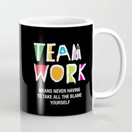 Team work Coffee Mug