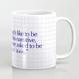 I would Coffee Mug