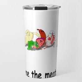 Meat sweats Travel Mug