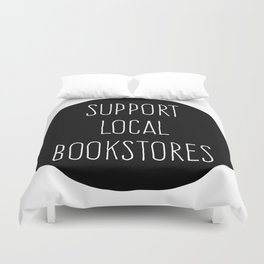 Support Local Bookstore Duvet Cover