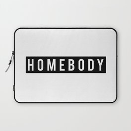 Homebody Laptop Sleeve