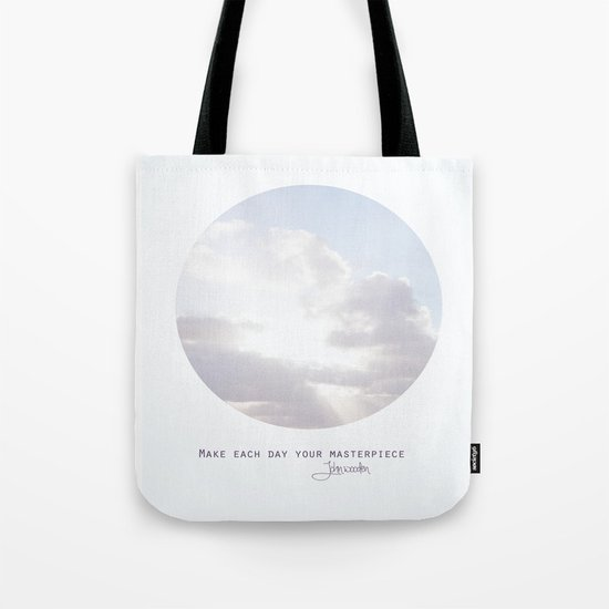 Make Each Day Your Masterpiece I Tote Bag