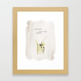 """Slow Down. Stay In The Moment."" inspired by Jenni Kayne, Jenni Kayne Framed Art Print"