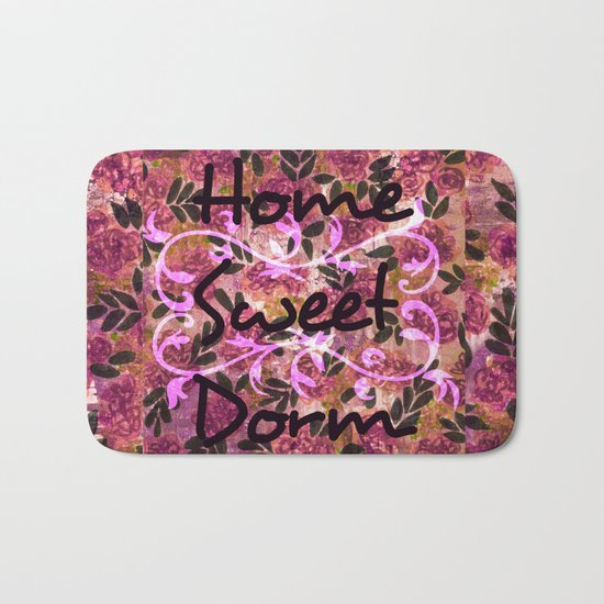 HOME SWEET DORM Colorful Floral Fine Art Trendy Typography Quote Feminine Pink Hipster Girly Cool Bath Mat