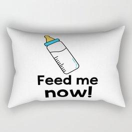 Feed me now! Rectangular Pillow