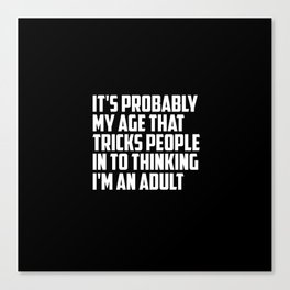 adult funny saying and quote Canvas Print