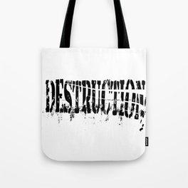 Destruction Tote Bag