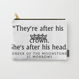"""""""After his crown..."""" Carry-All Pouch"""
