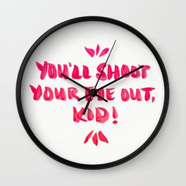 You'll Shoot Your Eye Out – Pink Ink Wall Clock