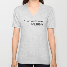 ...when there are nine. Unisex V-Neck