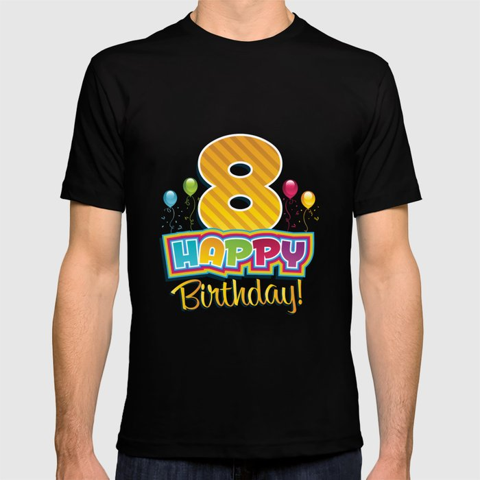 Kids Happy 8th Birthday Bday Party T Shirt