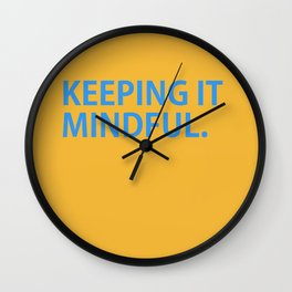 Keeping it mindful (yellow) Wall Clock