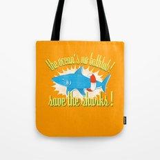 save the sharks! Tote Bag