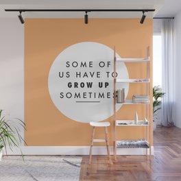 Grow Up Wall Mural