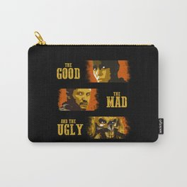 The Good, The Mad, and The Ugly Carry-All Pouch