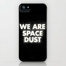 We are space dust Slim Case iPhone (5, 5s)