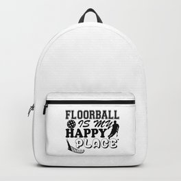 Floorball Is My Happly Place Backpack