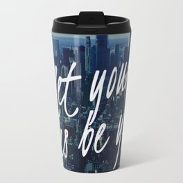 Let your yes be yes Travel Mug