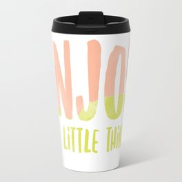 Enjoy the Little Things Water Color Travel Mug