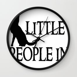 Cats are little people... Wall Clock