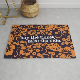 """""""buy the ticket, take the ride."""" - Hunter S. Thompson (Navy Blue) Rug"""