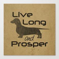 Live Long and Prosper - Smooth, Coat, hair, Dachshund Love Canvas Print