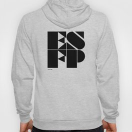 Type Type for ESFP Hoody