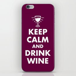 Keep Calm and Drink Wine iPhone Skin