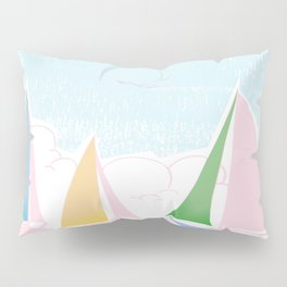 Sails for mee Pillow Sham