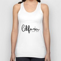 eugenia loli Tank Tops featuring California i love you  by Gabriela Fuente