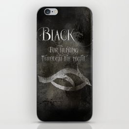 BLACK for hunting through the night. Shadowhunter Children's Rhyme. iPhone Skin