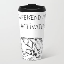 Mode weekend : activated Travel Mug