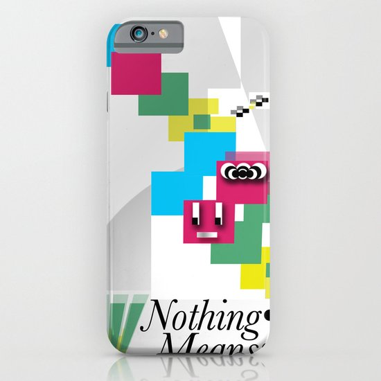 Nothing Means•0 iPhone & iPod Case