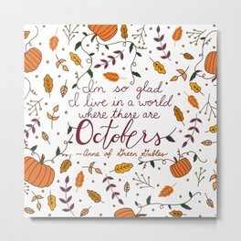 October | Fall | Autumn | Quote | Typography  Metal Print