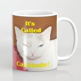 It's Called Cattitude Coffee Mug