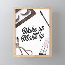 Wake up and Make up, make up print, watercolor, quote Framed Mini Art Print