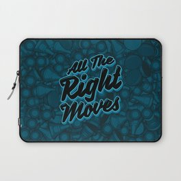 All The Right Chess Moves Laptop Sleeve