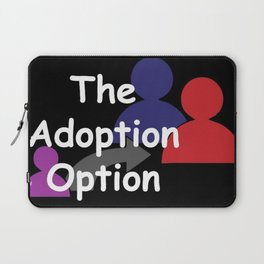 """The Adoption Option"" TV Show Logo Laptop Sleeve"